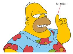 Fat finger
